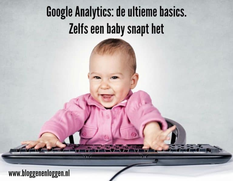 Google Analytics: de ultieme basics