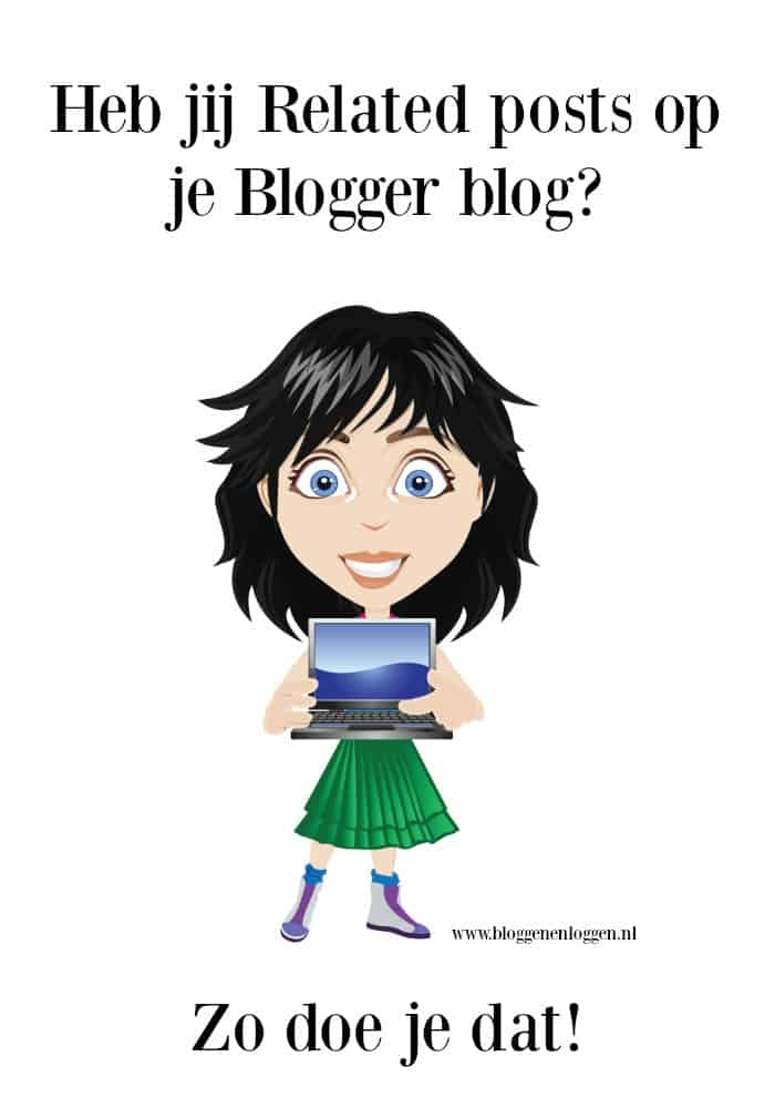 Related posts: hoe voeg je ze toe aan je Blogger blog?