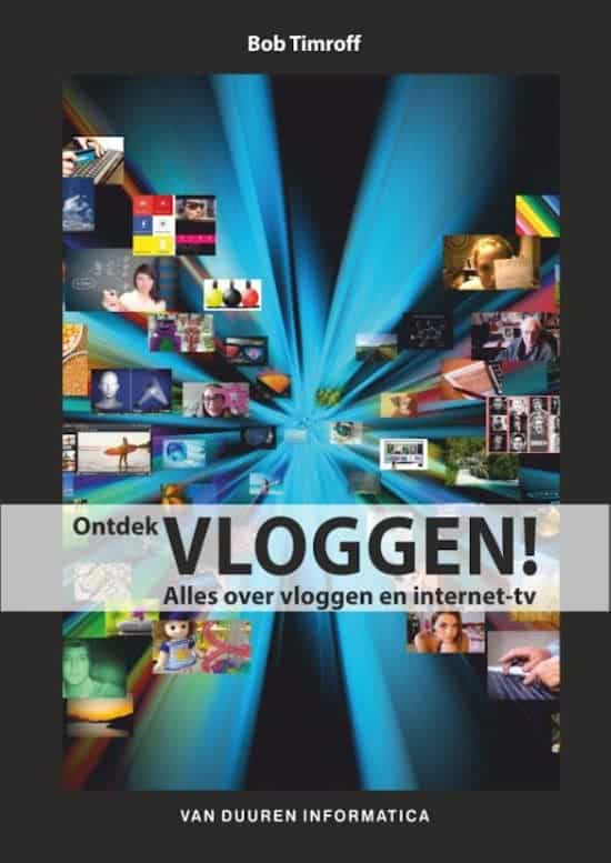 Ontdek vloggen! Alles over vloggen en internet-tv