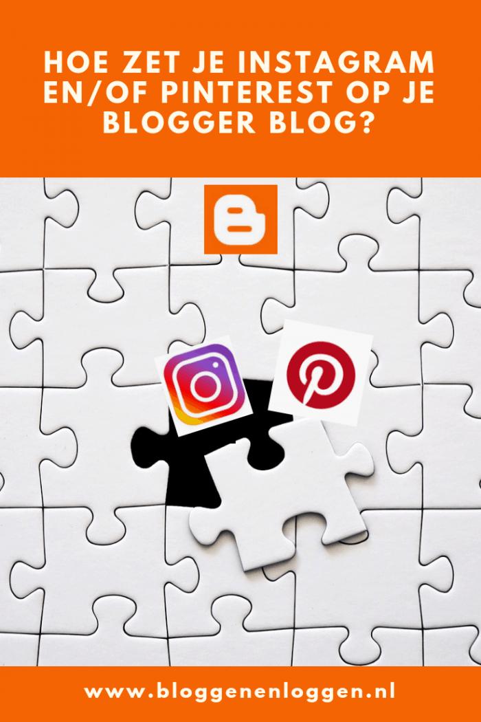 Instagram en/of Pinterest op je Blogspot blog