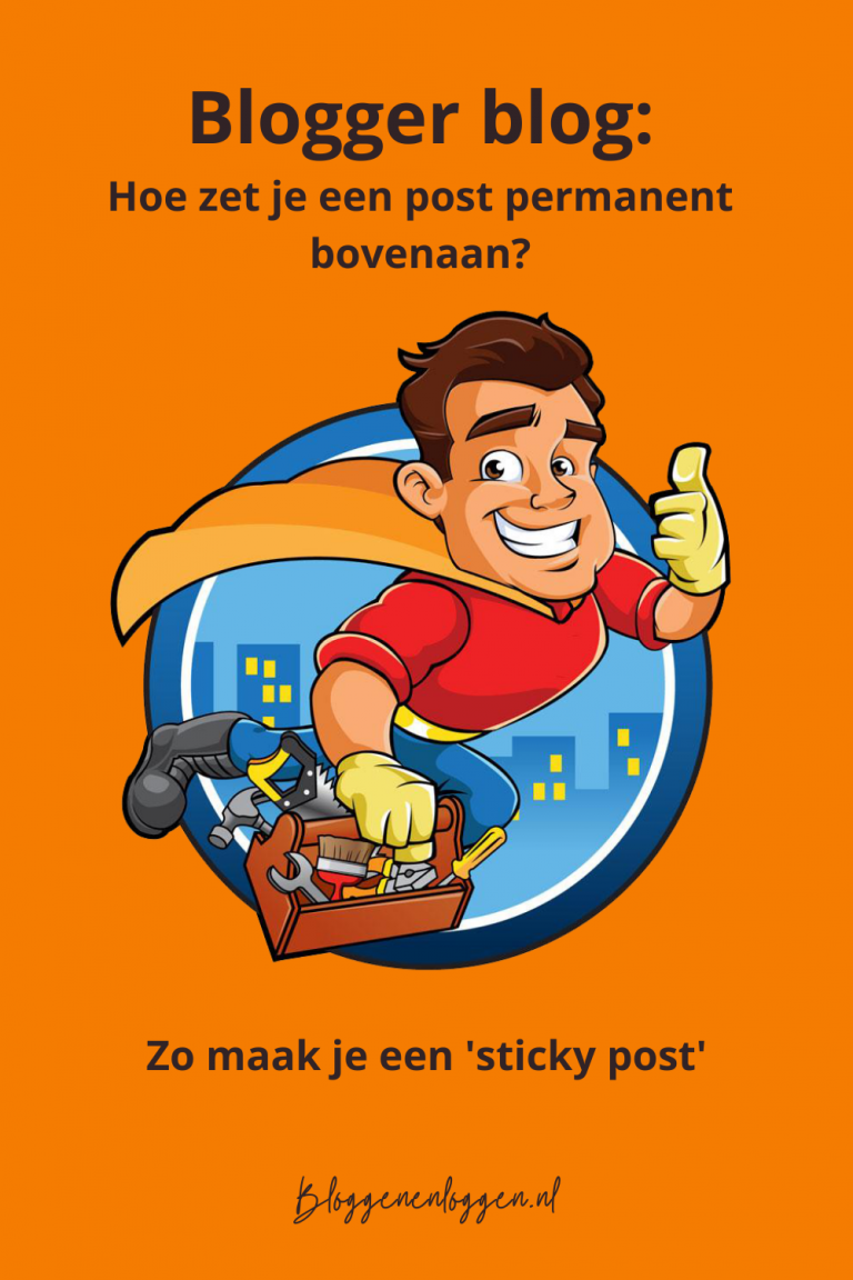 Hoe maak je een sticky post in Blogger?